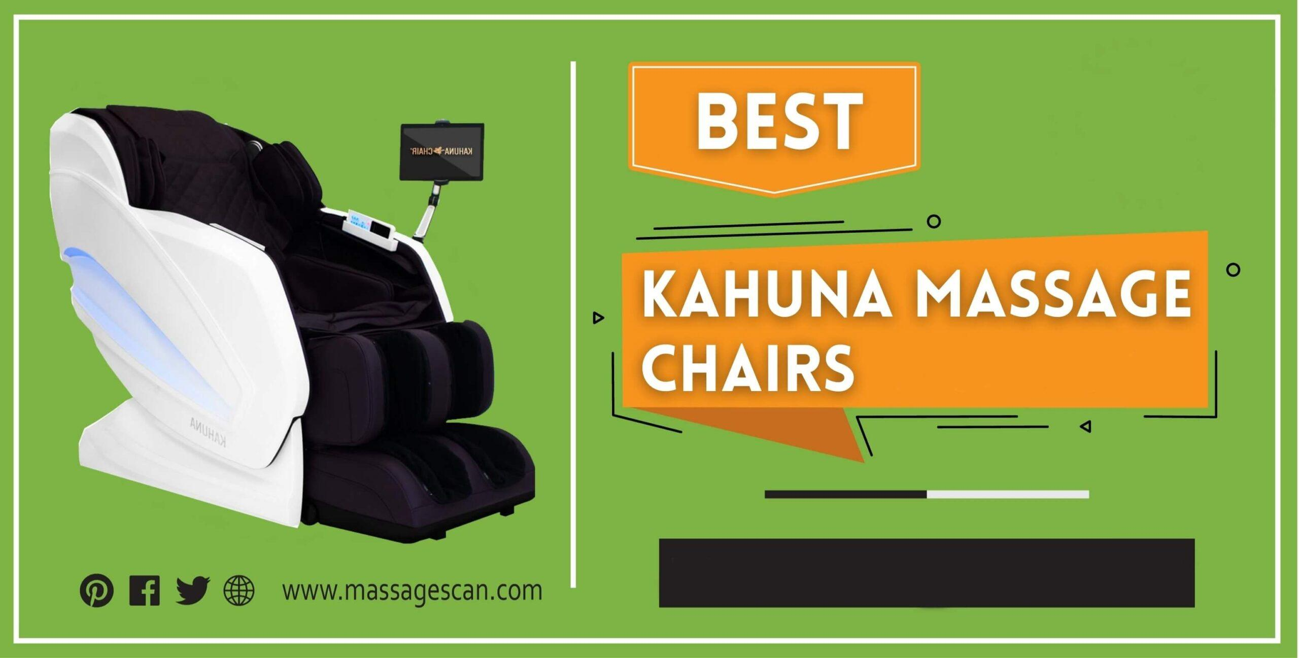 Best Kahuna Massage Chairs