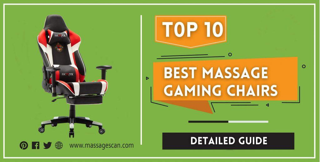 Best Massage Gaming Chairs